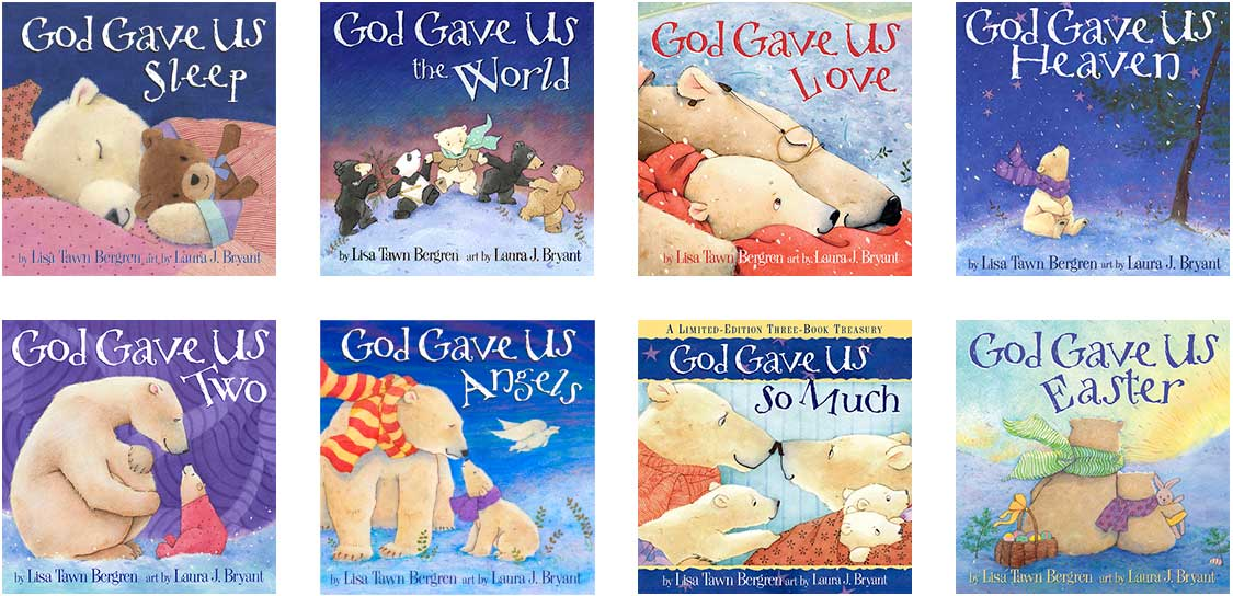 God Gave Us You series by Laura J. Bryant