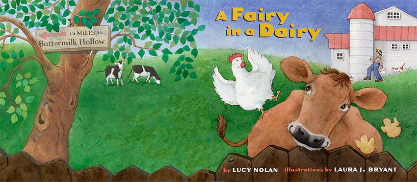 A Fairy in the Dairy by Laura J. Bryant