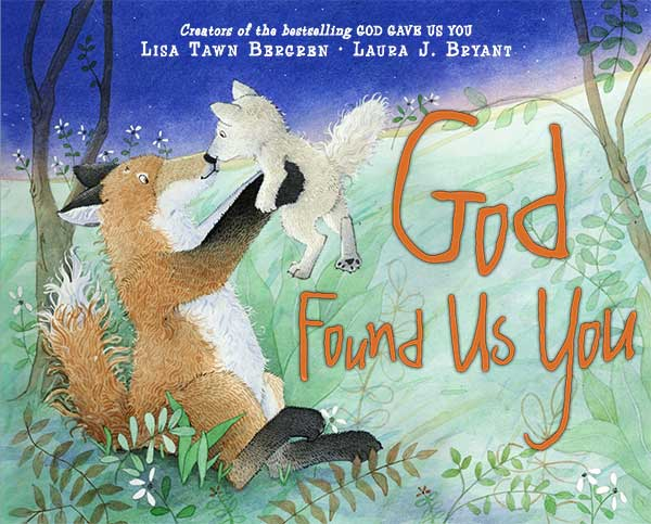 God Found Us You by Laura J. Bryant
