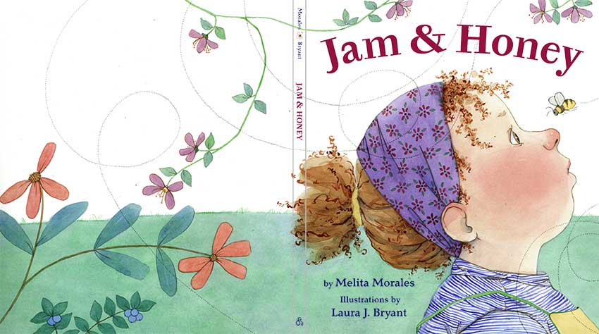 Jam and Honey by Laura J. Bryant