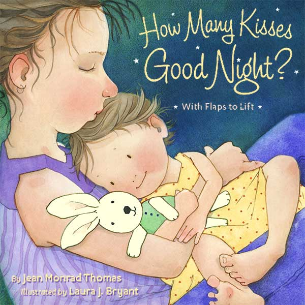 How Many Kisses Goodnight by Laura J. Bryant