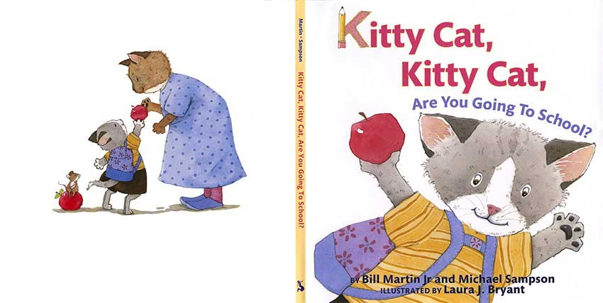 Kitty Cat, Kitty Cat, Are You Going to School? by Laura J. Bryant